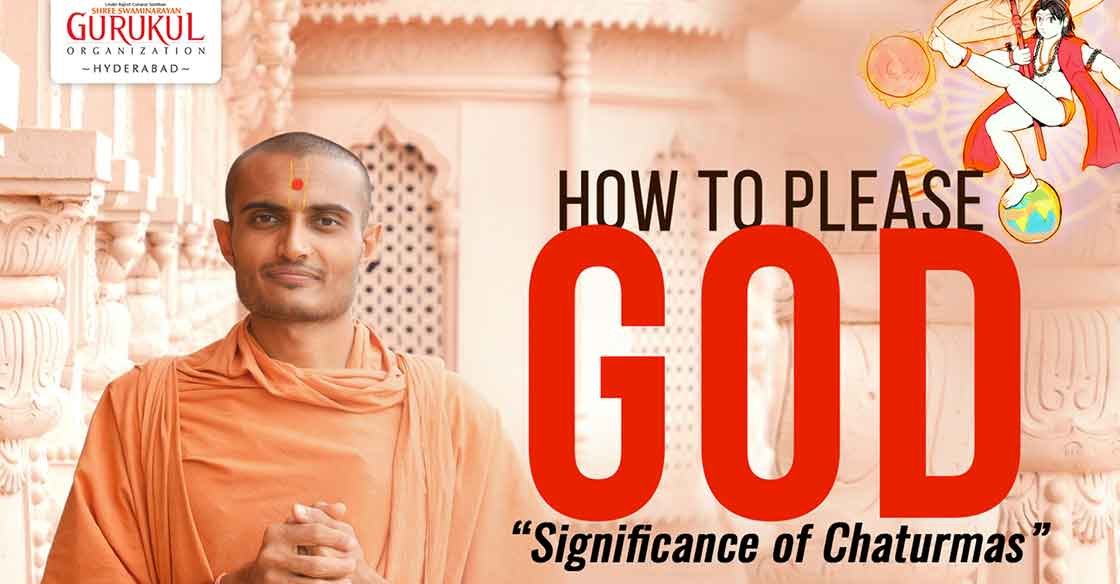 How to Please God? | Significance of Chaturmas
