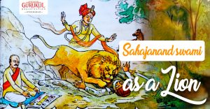 Sahajanad swami as Lion – Sundarji Bhai Soni